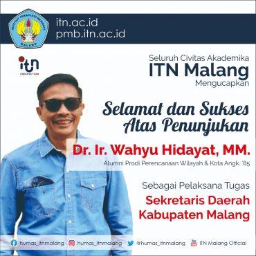 Alumnus PWK ITN Malang Dipercaya Sebagai Pelaksana Tugas Sekda Kabupaten Malang